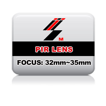 PIR LENS FOCUS: 32mm~35mm